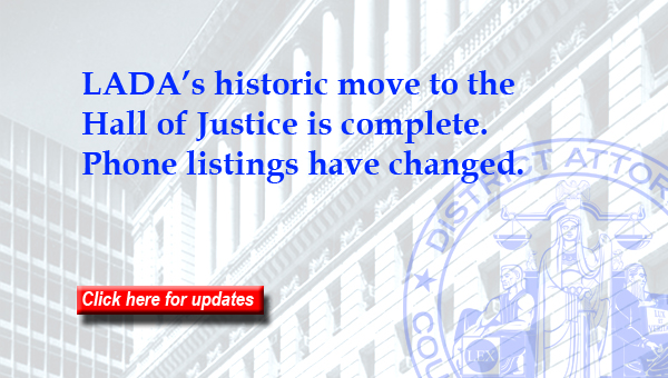 LADA's historic move to the Hall of Justice is complete.